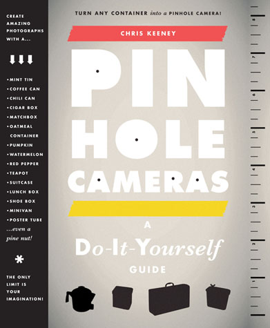 Book chris keeney photography book pinhole cameras a diy guide solutioingenieria Images